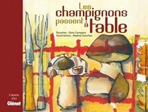 Les champignons passent à table - Glénat - 9782723475112 -