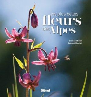 Les plus belles fleurs des Alpes - glenat - 9782723476034 -