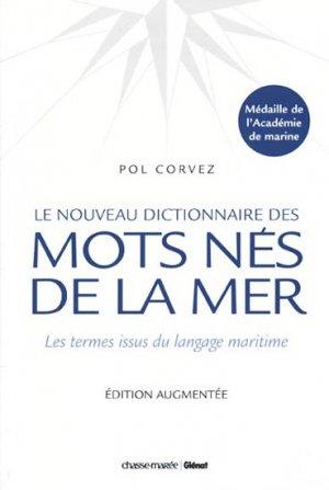 Le nouveau dictionnaire des Mots nés de la Mer - chasse-marée - 9782723476461 -