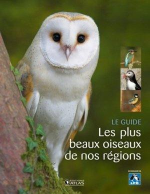 Le guide : Les plus beaux oiseaux de nos régions - atlas  - 9782723485548 -