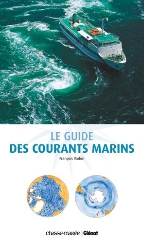 Le guide des courants marins - glenat - 9782723488501 -