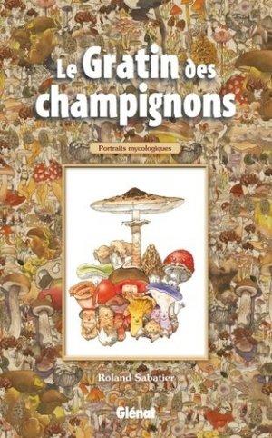 Le Gratin des champignons - glenat - 9782723490542