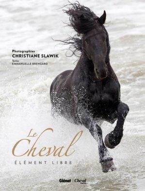 Le Cheval - glénat / cheval magazine - 9782723492119 -