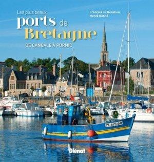 Les plus beaux ports de Bretagne - glenat - 9782723494441 -