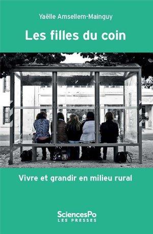 Les filles du coin - Vivre et grandir en milieu rural - sciences po les presses - 9782724627350 -