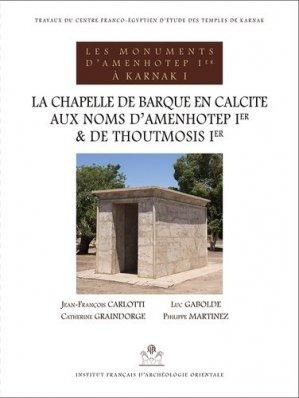Les monuments d'Amenhotep Ier à Karnak - institut français d'archéologie orientale du caire - ifao - 9782724707588 -