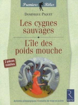Les cygnes sauvages / L'île des poids mouche - Retz - 9782725627649 -