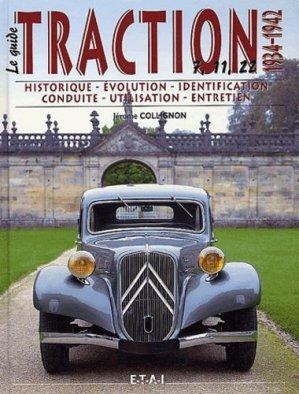 Le guide de la Traction 1934-1942 - etai - editions techniques pour l'automobile et l'industrie - 9782726883525 -