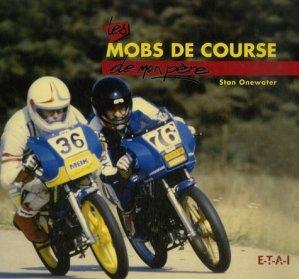 Les mobs de course - etai - editions techniques pour l'automobile et l'industrie - 9782726887547 -