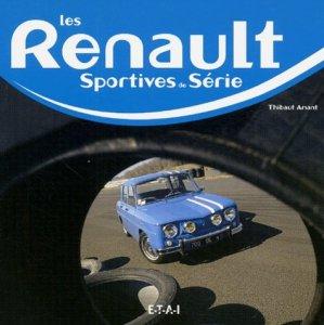 Les Renault sportives de série - etai - editions techniques pour l'automobile et l'industrie - 9782726893944 -