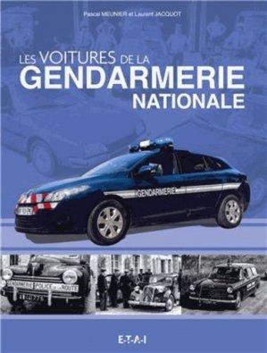 Les voitures de la Gendarmerie Nationale - etai - editions techniques pour l'automobile et l'industrie - 9782726897546 -
