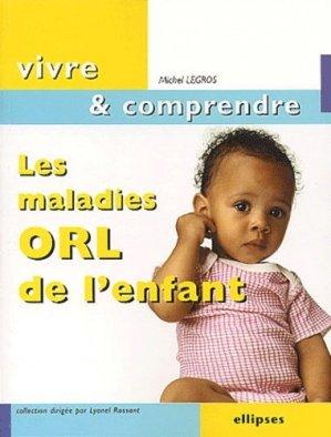 Les maladies ORL de l'enfant - ellipses - 9782729811266 -