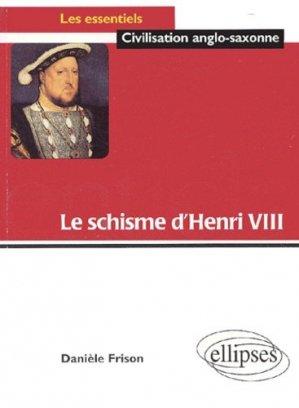 Le schisme d'Henri VIII - Ellipses - 9782729820794 -