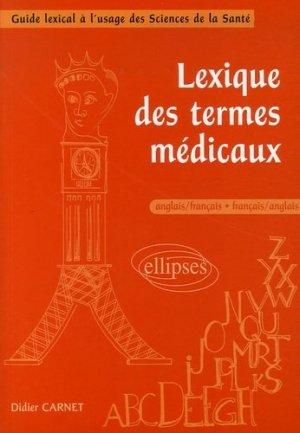 Lexique des termes médicaux anglais-français/français-anglais - ellipses - 9782729829018 -