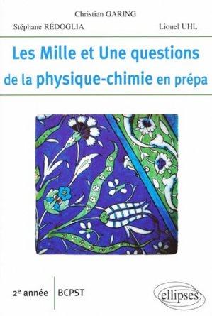 Les mille et une questions de la physique-chimie en prépa 2e année BCPST - ellipses - 9782729834869 -