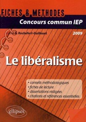Le libéralisme. Edition 2009 - Ellipses - 9782729843434 -
