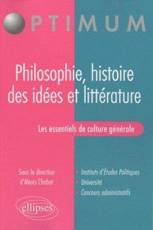 Les essentiels de culture générale. Philosophie, histoire des idées et littérature - Ellipses - 9782729855727 -