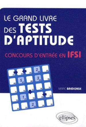 Le grand livre des tests d'aptitude - ellipses - 9782729856915
