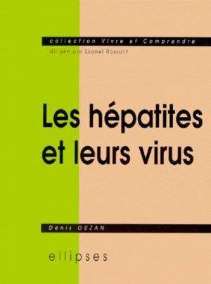 Les hépatites et leurs virus - ellipses - 9782729859367 -