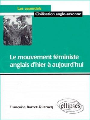 Le mouvement féministe anglais d'hier à aujourd'hui - Ellipses - 9782729859503 -