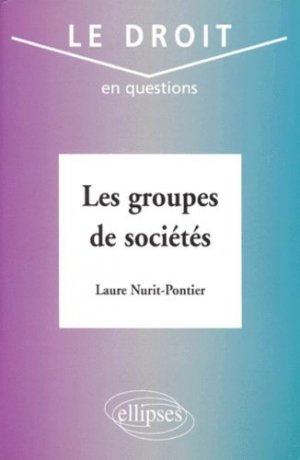 Les groupes de sociétés - Ellipses - 9782729867881 -