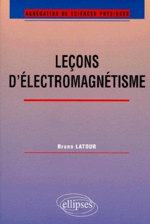 Leçons d'électromagnétisme - ellipses - 9782729868406 -