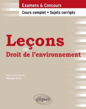 Leçons de droit de l'environnement cours complet et sujets corrigés - ellipses - 9782729882075 -