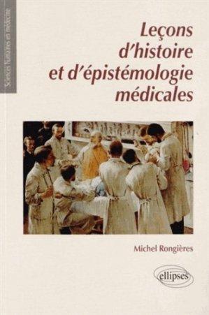 Leçons d'histoire et d'épistémologie médicales - ellipses - 9782729883577 -