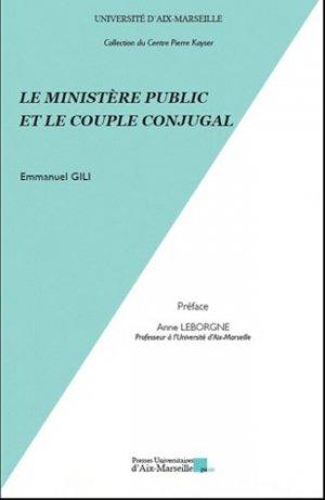 Le ministère public et le couple conjugal - presses universitaires d'aix-marseille - 9782731408195 -