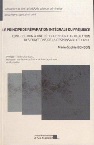 Le principe de réparation intégrale du préjudice - presses universitaires d'aix-marseille - 9782731411867 -
