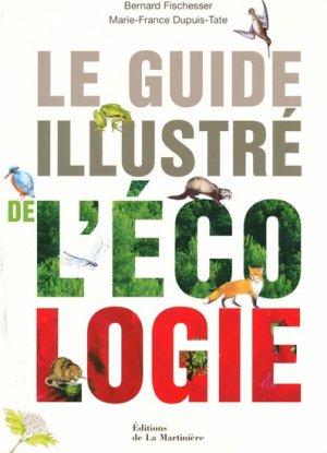 Le guide illustré de l'écologie - de la martiniere - 9782732434285 -