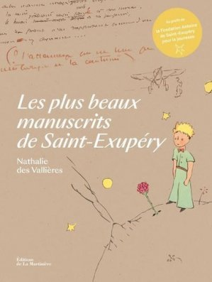 Les plus beaux manuscrits de Saint-Exupéry - de la martiniere - 9782732491264 -