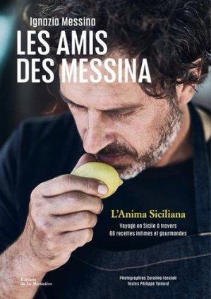 Les Amis des Messina - L'Anima Siciliana - de la martiniere - 9782732495170 -