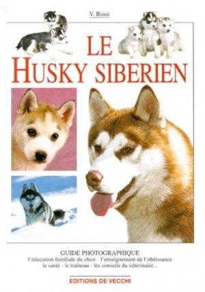Le husky sibérien - de vecchi - 9782732823638 -