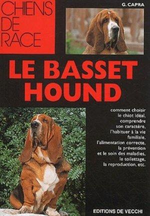 Le basset hound - de vecchi - 9782732827476 -