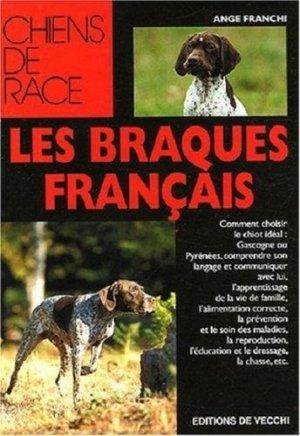 Les braques français - de vecchi - 9782732827926 -