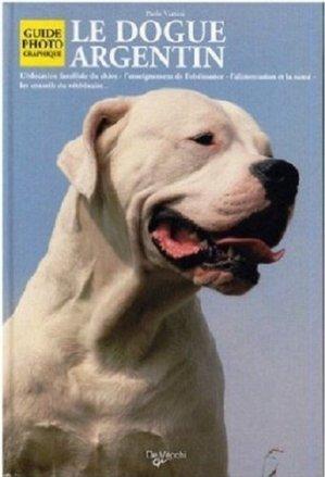 Le dogue argentin - de vecchi - 9782732884196 -