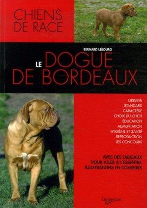 Le dogue de Bordeaux - De Vecchi - 9782732887050 -