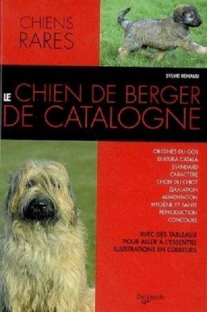 Le chien de berger de Catalogne - De Vecchi - 9782732887791 -