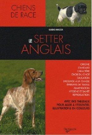 Le setter anglais - De Vecchi - 9782732887999 -