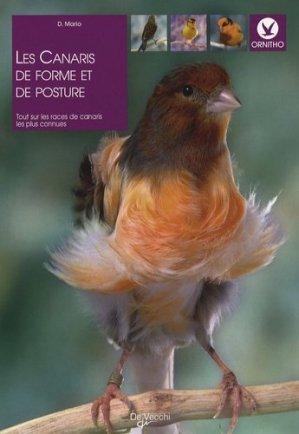 Les canaris de forme et de posture - De Vecchi - 9782732889078 -