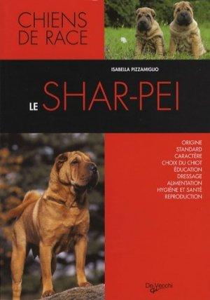 Le Shar-pei - De Vecchi - 9782732889313 -