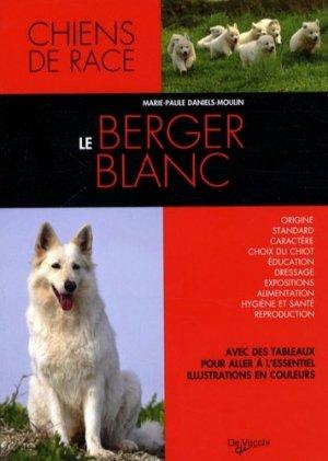Le Berger blanc - de vecchi - 9782732892184 -