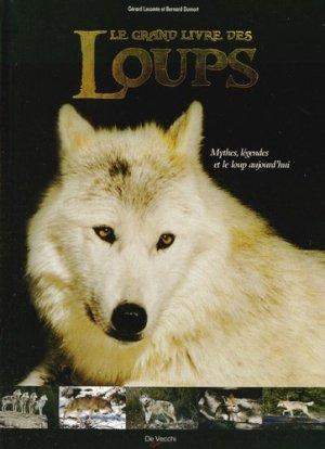 Le Grand livre des Loups - de vecchi - 9782732897592 -
