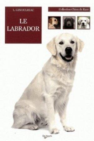 Le labrador - de vecchi - 9782732897769 -
