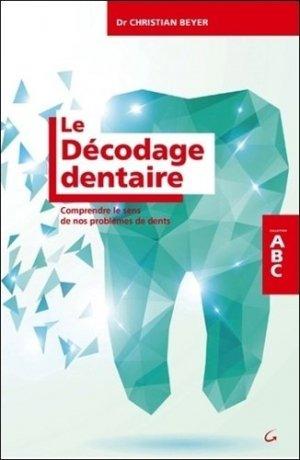 Le décodage dentaire - grancher - 9782733913307
