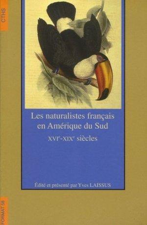 Les naturalistes français en Amérique du Sud - cths - 9782735506040 -
