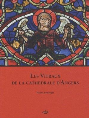 Les Vitraux de la cathédrale d'Angers  Vol 3 - cths - 9782735507221 -
