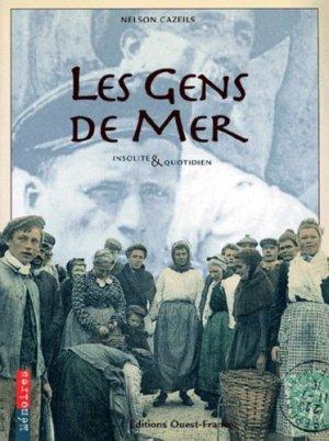 LES GENS DE MER. Insolite & quotidien - Ouest-France - 9782737324857 -