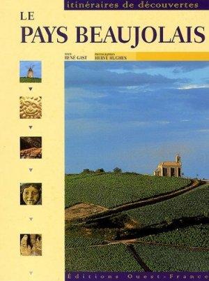 Le pays Beaujolais - ouest-france - 9782737329623 -